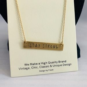 STAY STRONG bar necklace with adjustable chain
